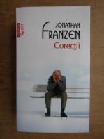 Anticariat: Jonathan Franzen - Corectii (Top 10+)