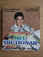 Anticariat: Maria Cordoneanu - Primul meu dictionar