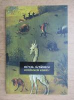 Mircea Cartarescu - Enciclopedia zmeilor