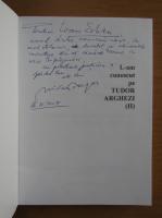 Anticariat: Nicolae Dragos - L-am cunoscut pe Tudor Arghezii (volumul 2, cu autograful autorului)