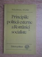 Nicolae Ecobescu - Principiile politicii externe a Romaniei socialiste