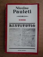 Anticariat: Nicolae Pauleti - Scrieri