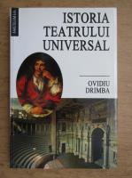 Ovidiu Drimba - Istoria teatrului universal