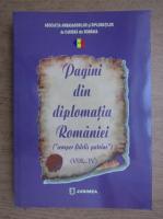 Pagini din diplomatia Romaniei (volumul 4)