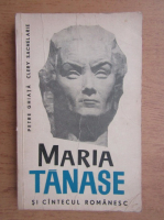 Anticariat: Petre Ghiata, Clery Sachelarie - Maria Tanase si cantecul romanesc