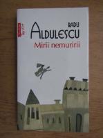 Anticariat: Radu Aldulescu - Mirii nemuririi