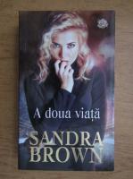 Anticariat: Sandra Brown - A doua viata
