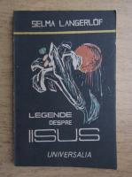 Anticariat: Selma Langerlof - Legende despre Iisus