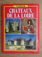 Anticariat: Simone DHuart - Les chateaux de la Loire