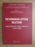 The romanian-latvian relations diplomatic documents (1918-1958)