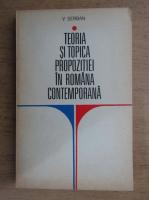Anticariat: Vasile Serban - Teoria si topica propozitiei in romana contemporana