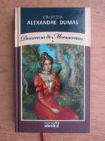 Anticariat: Alexandre Dumas - Doamna de Monsoreau (volumul 1)