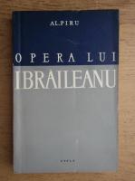 Anticariat: Alexandru Piru - Opera lui G. Ibraileanu
