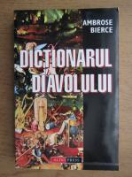 Ambrose Bierce - Dictionarul diavolului