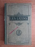 Anticariat: Ch. Georgin - Les latins (1922)