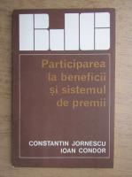 Anticariat: Constantin Jornescu, Ioan Condor - Participarea la beneficii si sistemul de premii