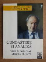 Anticariat: Cunoastere si analiza. Volum omagial Mircea Flonta