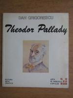 Dan Grigorescu - Theodor Pallady