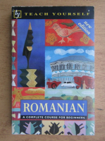 Dennis Deletant - Romanian. A complete course for beginners