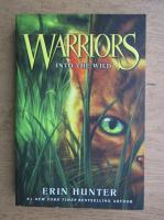 Erin Hunter - Warriors into the wild