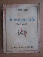 Fannie Hurst - In marginea vietii (1941)