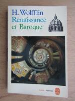 Heinrich Wolfflin - Renaissance et Baroque