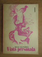 Mihai Dutescu - Viata personala