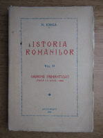 Anticariat: Nicolae Iorga - Istoria romanilor (volumul 2, 1936)