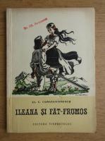 Al. C. Constantinescu - Ileana si Fat-Frumos