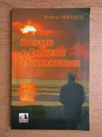 Anticariat: Andrei Popescu - Operatie de extirpare a sentimentelor