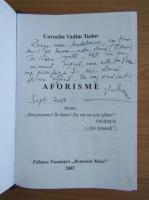 Corneliu Vadim Tudor - Aforisme (cu autograful si dedicatia autorului)
