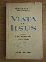 Anticariat: Francois Mauriac - Viata lui Iisus (1932)