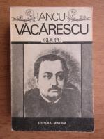 Anticariat: Iancu Vacarescu - Opere