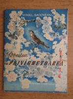Mihail Sadoveanu - Povestea cu privighetoarea
