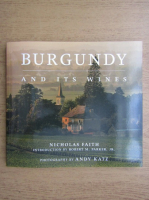 Nicholas Faith - Burgundy and its wines