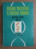 Anticariat: Octavian Fodor - Biologia moleculara si medicina moderna (volumul 2)
