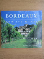 Robert Joseph - Bordeaux and its wines