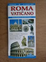 Anticariat: Roma e il Vaticano. Guida completa alla Citta Eterna