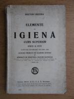 Urechia - Elemente de igiena. Curs superior (1924)