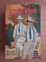 William Faulkner - Lumiere d'aout