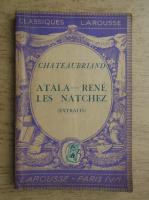Anticariat: Chateaubriand - Atala Rene les natchez (1930)