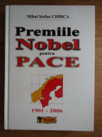 Anticariat: Chirca Mihai Stefan - Premiile nobel pentru pace