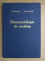 Anticariat: D. Grigorescu - Neuropatologie de razboiu (1943)