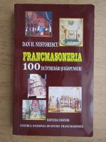 Anticariat: Dan H. Nestorescu - Francmasoneria, 100 de intrebari si raspunsuri