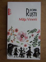 Doina Rusti - Mata vinerii