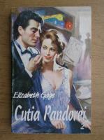 Anticariat: Elizabeth Gage - Cutia Pandorei (volumul 2)