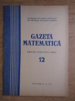 Gazeta Matematica, anul LXXIX, nr. 12, 1974