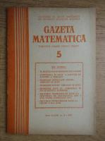 Gazeta Matematica, anul LXXXII, nr. 5, 1977