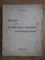 Anticariat: Ion Biberi - Etudes sur la litterature roumaine contemporaine (1937)