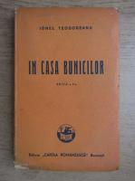 Anticariat: Ionel Teodoreanu - In casa bunicilor (1946)